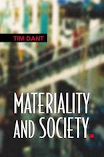 Materiality and Society (UK Higher Education Oup Humanities Social Sciences Sociology)