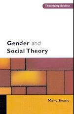 Gender and Social Theory (Theorizing Society)