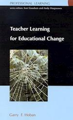 Teacher Learning for Educational Change (UK Higher Education Oup Humanities Social Sciences Education Oup)
