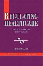 Regulating Healthcare (State Of Health)