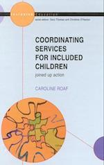 Co-Ordinating Services for Included Children (Public Policy and Management)