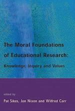 The Moral Foundations of Educational Research