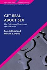 Get Real about Sex af Miriam David, Pam Alldred