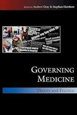 Governing Medicine: Theory and Practice