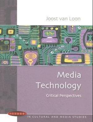 Media Technology: Critical Perspectives