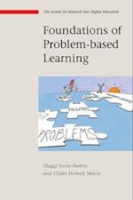 Foundations of Problem-Based Learning af Claire Howell Major, Maggi Savin-Baden