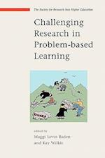 Challenging Research in Problem-Based Learning af Kay Wilkie, Maggi Savin-Baden