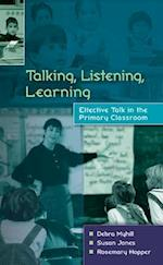Talking, Listening, Learning af Debra Myhill, Susan Jones, Rosemary Hopper