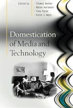 Domestication of Media and Technology (UK Higher Education Oup Humanities Social Sciences Media Film Cultural Studies)