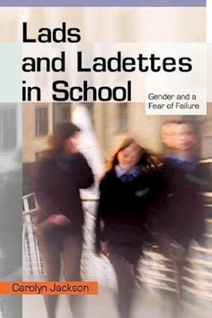 Lads and Ladettes in School