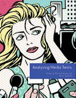 Analysing Media Texts (Volume 4) (UK Higher Education Oup Humanities Social Sciences Media Film Cultural Studies)