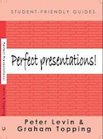 Perfect Presentations! (Student-Friendly Guides)