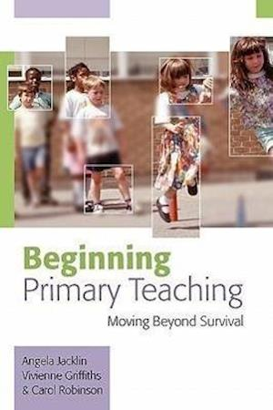 Beginning Primary Teaching
