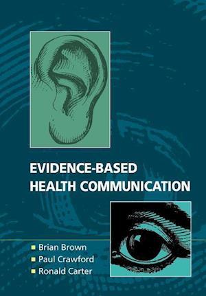Evidence-based Health Communication
