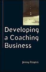 Developing a Coaching Business af Jennifer Rogers
