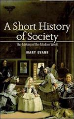 A Short History of Society (UK Higher Education Oup Humanities Social Sciences Sociology)