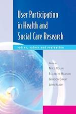 User Participation in Health and Social Care Research (UK Higher Education Oup Humanities Social Sciences Health Social Welfare)