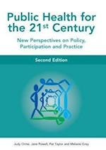 Public Health For The 21st Century (UK Higher Education Oup Humanities Social Sciences Health Social Welfare)