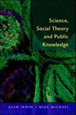 Science, Social Theory & Public Knowledge