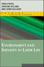 Environment And Identity In Later Life