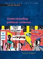 Understanding Political Violence af Vincenzo Ruggiero