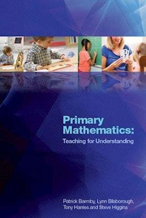 Primary Mathematics: Teaching for Understanding