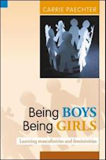 Being Boys; Being Girls