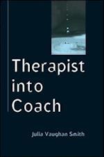 Therapist Into Coach