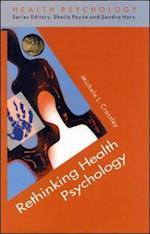 Rethinking Health Psychology