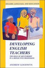Developing English Teachers af GOODWYN