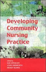 Developing Community Nursing Practice af Spencer