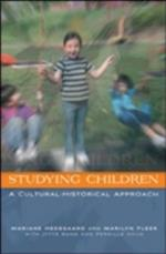Studying Children (UK Higher Education Oup Humanities Social Sciences Education Oup)
