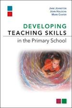 Developing Teaching Skills In The Primary School af Johnston