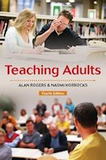 Teaching Adults (UK Higher Education Oup Humanities Social Sciences Education Oup)