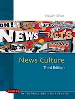 News Culture (UK Higher Education Oup Humanities Social Sciences Media Film Cultural Studies)