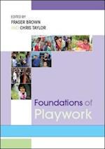 Foundations Of Playwork