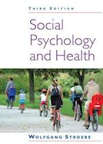 Social Psychology and Health (UK Higher Education OUP Psychology)