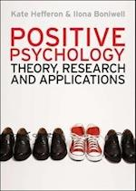 Positive Psychology: Theory, Research and Applications (UK Higher Education OUP Psychology)