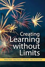 Creating Learning Without Limits (UK Higher Education Oup Humanities Social Sciences Education Oup)