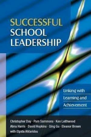 Successful School Leadership: Linking with Learning and Achievement
