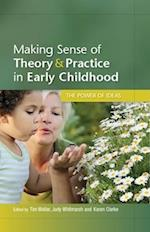 Making Sense of Theory and Practice in Early Childhood: The Power of Ideas (UK Higher Education Oup Humanities Social Sciences Education Oup)