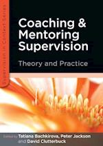Coaching and Mentoring Supervision: Theory and Practice af David Clutterbuck, Tatiana Bachkirova, Peter Jackson
