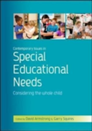 Bog, hardback Contemporary Issues in Special Educational Needs af Garry Squires, David Armstrong