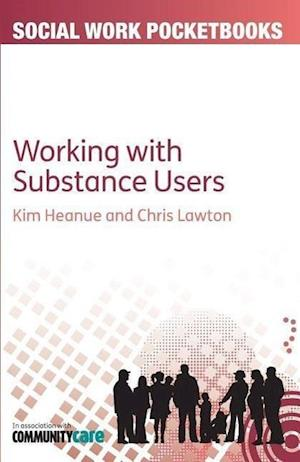 The Pocketbook Guide to Working with Substance Users