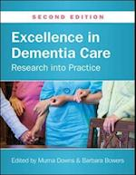 Excellence in Dementia Care: Research into Practice (UK Higher Education Oup Humanities Social Sciences Health Social Welfare)