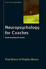 Neuropsychology for Coaches: Understanding the Basics af Paul Brown