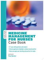 Medicine Management for Nurses: Case Book (UK Higher Education Oup Humanities Social Sciences Health Social Welfare)