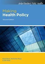 Making Health Policy (UK Higher Education Oup Humanities Social Sciences Health Social Welfare)
