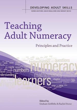 Teaching Adult Numeracy: Principles and Practice