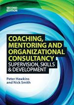 Coaching, Mentoring and Organizational Consultancy: Supervision, Skills and Development (UK Higher Education Oup Humanities Social Sciences Counselling and Psychotherapy)